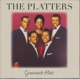 PLATTERS-GREATEST HITS
