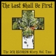VARIOUS-LAST SHALL BE THE FIRST