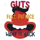 GUTS-WANT IT BACK 12'' EP