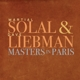 SOLAL, MARTIAL & DAVE LIE-MASTERS IN PARIS