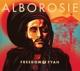 ALBOROSIE-FREEDOM & FYAH