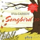 CASSIDY, EVA-SONGBIRD 20