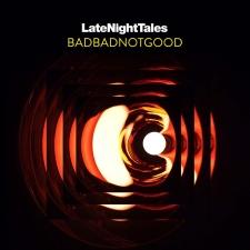 BADBADNOTGOOD-LATE NIGHT TALES -HQ-