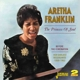 FRANKLIN, ARETHA-PRINCESS OF SOUL+BEFORE..