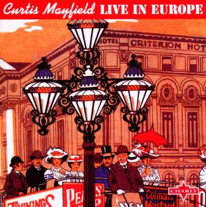 MAYFIELD, CURTIS-LIVE IN EUROPE