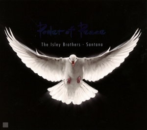 ISLEY BROTHERS & SANTANA-POWER OF PEACE