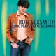 SEXSMITH, RON-LONG PLAYER LATE BLOOMER