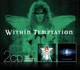 WITHIN TEMPTATION-MOTHER EARTH/SILENT FORCE