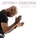 OSBORNE, JEFFREY-WORTH IT ALL -DIGI-