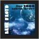 BLUE FLOYD-LIVE 2000 ANAHEIM THEATRE