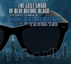ORIGINAL BLUES BROTHERS BAND-LAST SHADE OF BL...
