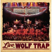 DOOBIE BROTHERS-LIVE AT THE WOLF TRAP + D