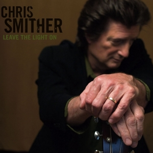 SMITHER, CHRIS-LEAVE THE LIGHT ON
