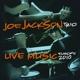 JACKSON, JOE-LIVE MUSIC