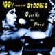IGGY & THE STOOGES-OPEN UP AND BLEED