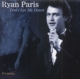 PARIS, RYAN-DON'T LET ME DOWN