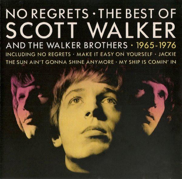 WALKER, SCOTT-NO REGRETS -BEST OF-