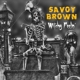 SAVOY BROWN-WITCHY FEELIN'