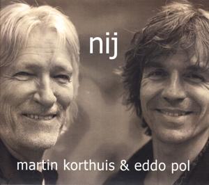 KORTHUIS, MARTIN & EDDO P-NIJ