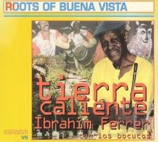 FERRER, IBRAHIM CON LOS BUCOSOS-TIERRA CALIEN...