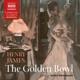 AUDIOBOOK-GOLDEN BOWL -BOX SET-