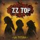 ZZ TOP-LA FUTURA