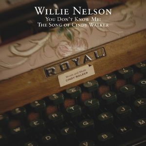 NELSON, WILLIE-YOU DON'T KNOW ME:
