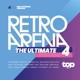 VARIOUS-TOPRADIO - THE ULTIMATE RETRO ARENA