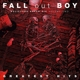 FALL OUT BOY-BELIEVERS NEVER DIE VOL.2