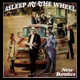 ASLEEP AT THE WHEEL-NEW ROUTES