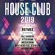 VARIOUS-HOUSE CLUB 2019