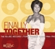 VARIOUS-FINALLY TOGETHER: THE..