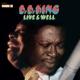 KING, B.B.-LIVE & WELL -GATEFOLD-