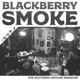 BLACKBERRY SMOKE-SOUTHERN GROUND SESSIONS
