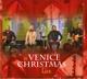 VENICE-A VENICE CHRISTMAS LIVE