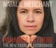MERCHANT, NATALIE-PARADISE IS THERE