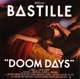BASTILLE-DOOM DAYS