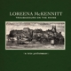 MCKENNITT, LOREENA-TROUBADOURS ON THE RHINETHE RHINE / A TRIO P