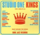 VARIOUS-STUDIO ONE KINGS