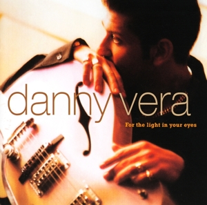 VERA, DANNY-FOR THE LIGHT IN YOUR..
