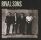 RIVAL SONS-GREAT WESTERN VALKYRIE