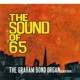 BOND, GRAHAM -ORGANISATIO-SOUND OF 65'