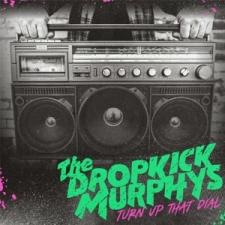 DROPKICK MURPHYS-TURN UP THAT DIAL / COKE BOTTLE GREEN VINYL -C