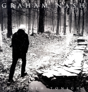 NASH, GRAHAM-THIS PATH TONIGHT