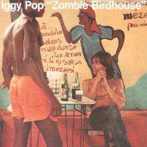 POP, IGGY-ZOMBIE BIRDHOUSE / ORANGE VINYL -BONUS TR-