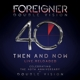 FOREIGNER-DOUBLE VISION: THEN AND NOW -BR+CD-