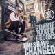 BROOKS, RONNIE BAKER-TIMES HAVE CHANGED -HQ-