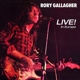 GALLAGHER, RORY-LIVE IN EUROPE -REMAST-