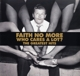FAITH NO MORE-WHO CARES A LOT? THE GREATEST H...