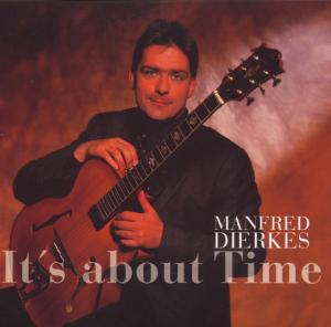 DIERKES, MANFRED-IT'S ABOUT TIME
